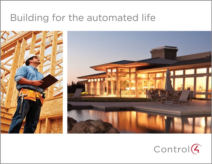 Building For The Automated Life Brochure & Getting Started With Control4 Home Automation Documents