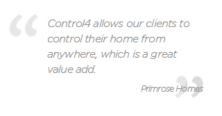 Primrose Homes quote on Control4
