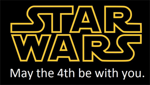 May the Fourth Be With You: Celebrating Star Wars Day: